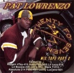 Pat Lowrenzo - 24/7 Mix Tape Part 2