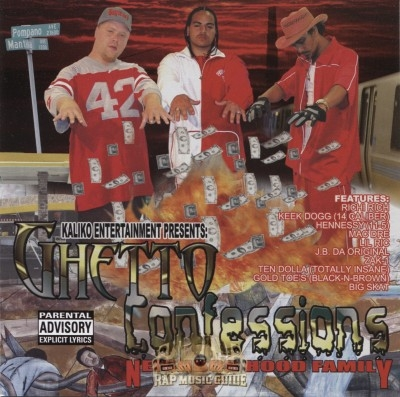 Neighborhood Family - Ghetto Confessions