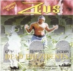 Zeus - Dead Prezidents