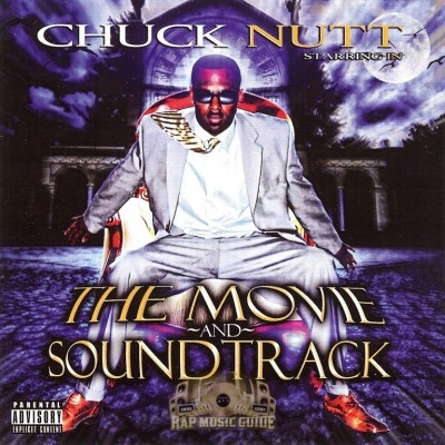 Chuck Nutt - The Movie And Soundtrack