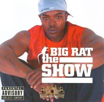 Big Rat - The Show