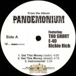 Pandemonium - Get This Money / Toast 2 The Pussy