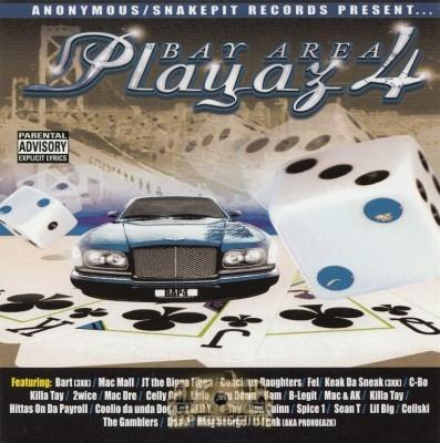 Anonymous & Snakepit Records Present - Bay Area Playaz 4