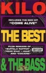 Kilo - The Best & The Bass