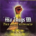 Mo Thugs III - The Mothership