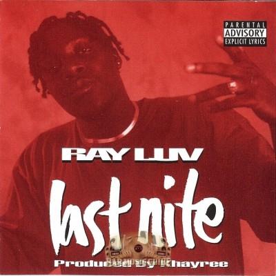 Ray Luv - Last Nite