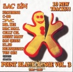 Sac Sin - Point Blank Range Vol. 3