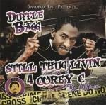 Duffle Bagg - Still Thug Livin 4 Corey C