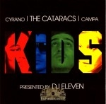 The Cataracs - KIDS Presented By DJ Eleven