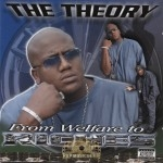 The Theory - From Welfare To Riches