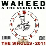Waheed & The Resistance - The Singles