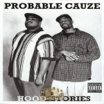 Probable Cauze - Hood Stories