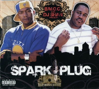 B.M.O.C. & DJ Shan - Sparkplug