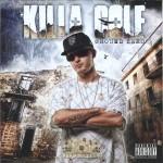 Killa Cole - Ground Zero