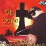 Sir Dyno - Chicano Chronicles (Revelation 6)