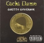 Gichi Dame - Ghetto Governor