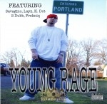 Young Rage Loctsa - Entering Portland