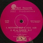 DMX Productions - Nothing But A Dog