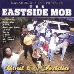 The Eastside Mob - Bout Dat Feddia