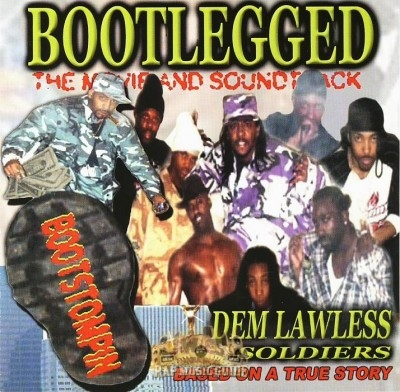 Dem Lawless Soldiers - Bootlegged