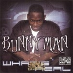 Bunny Man - What's Real
