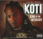 Shady Nate - King Of The Interstate