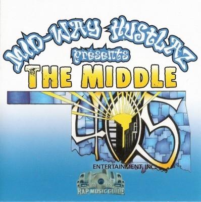 Mid-Way Hustlaz - The Middle