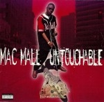 Mac Mall - Untouchable