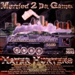 Hater Hurters - Married 2 Da Game