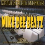 Mike Dee - Classic Mike Dee Beatz Part 1
