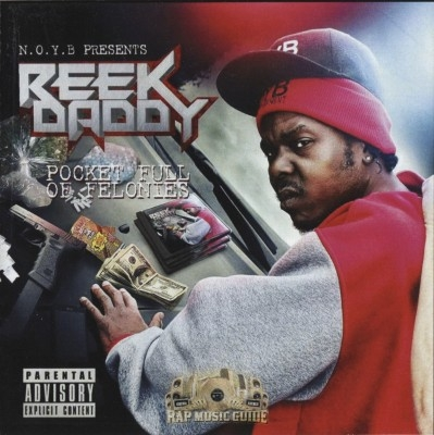 Reek Daddy - Pocket Full Of Felonies