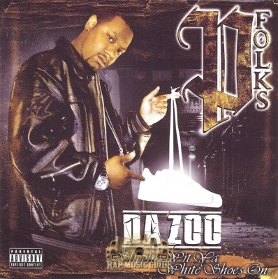 P-Folks - Da' Zoo: Slippin' Wit Ya White Shoes On