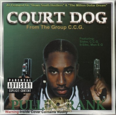 Court Dog - Pullin' Rank
