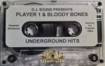 Player 1 & Bloody Bones - Underground Hitz
