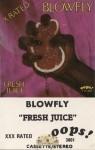 Blowfly - Fresh Juice