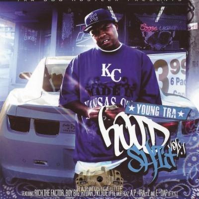 Young Tra - Hood Shit Vol. 1