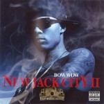 Bow Wow - New Jack City II