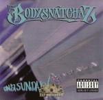 The Bodysnatchaz - On A Sunday!