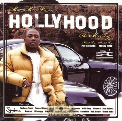 Messy Marv - Hollyhood The Mix Tape