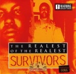 Survivors - The Realest Of The Realest