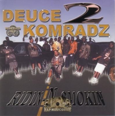 Deuce Komradz - Ridin-N-Smokin
