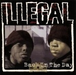 Illegal - Back In The Day