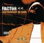Factor - Southernizin The Game