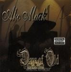 Ako Mack - Days of Old