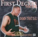 First Degree The D.E. - Damn That D.E.!