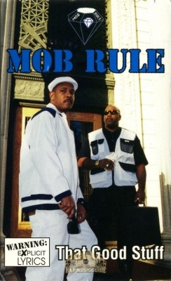 Mob Rule - That Good Stuff