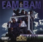 Fam Bam Clicc - Way 2 Real