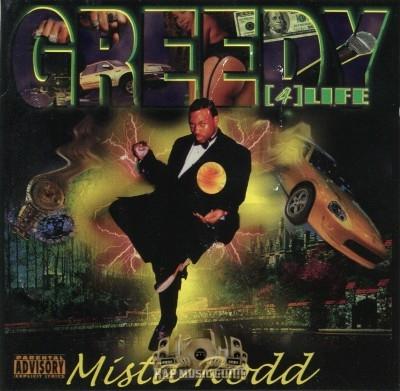 Mista Rodd - Greedy 4 Life