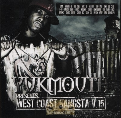 Yukmouth Presents - West Coast Gangsta Volume 15