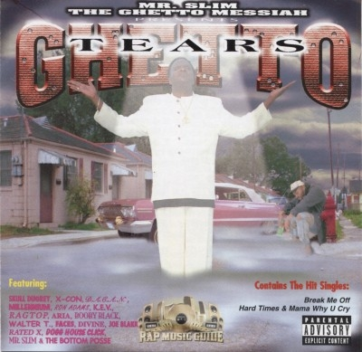 Mr. Slim The Ghetto Messiah - Ghetto Tears